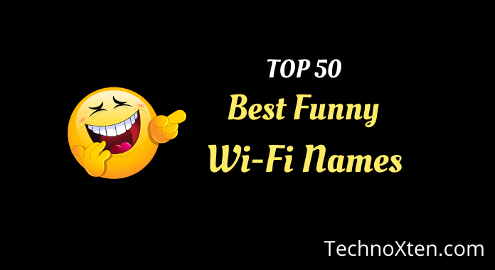 Best Funny Wifi Names 2019