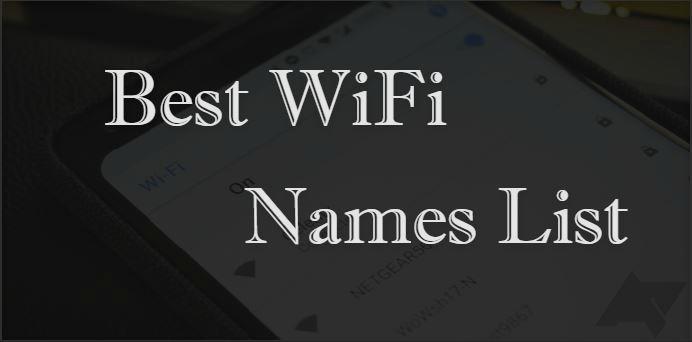Best Wifi Names 2019