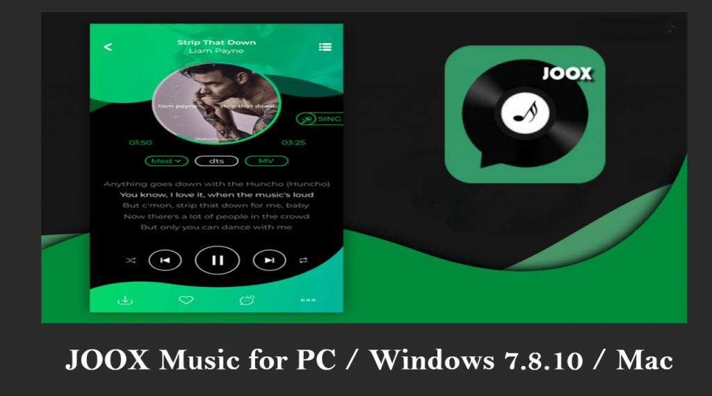 Download JOOX Music for PC/Windows 7/8/10 & Mac