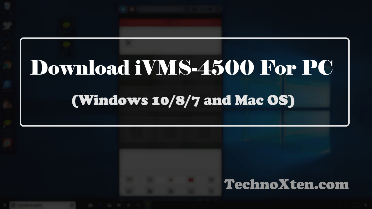 Free Download iVMS-4500 For PC