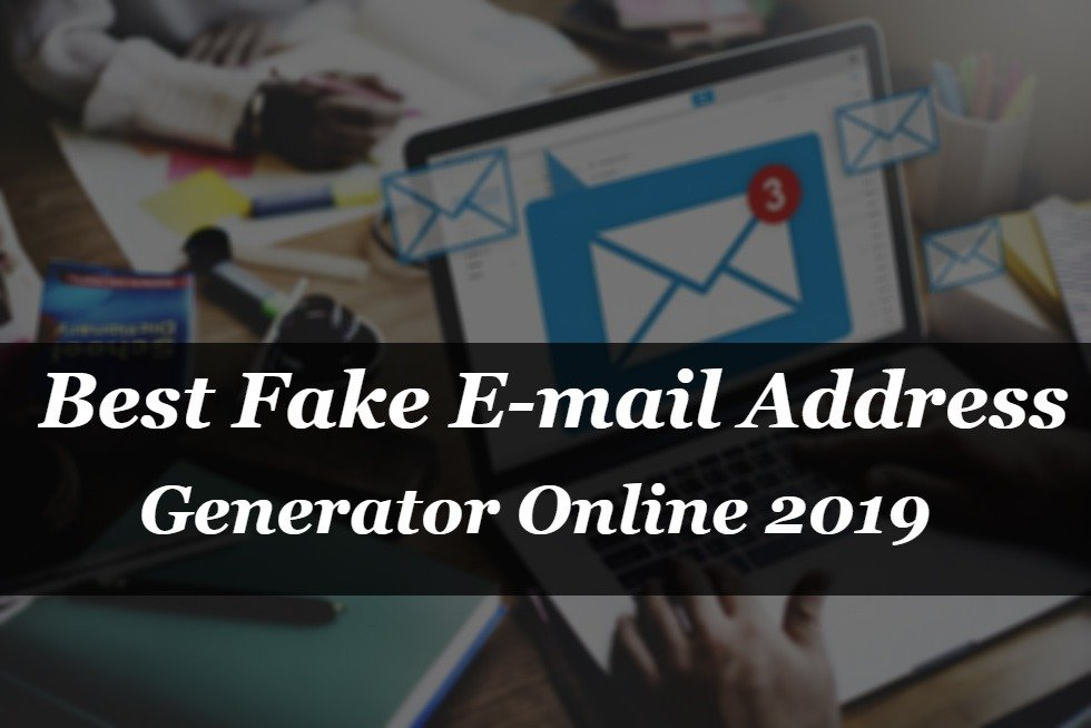 Best Fake E-mail Address Generator Online