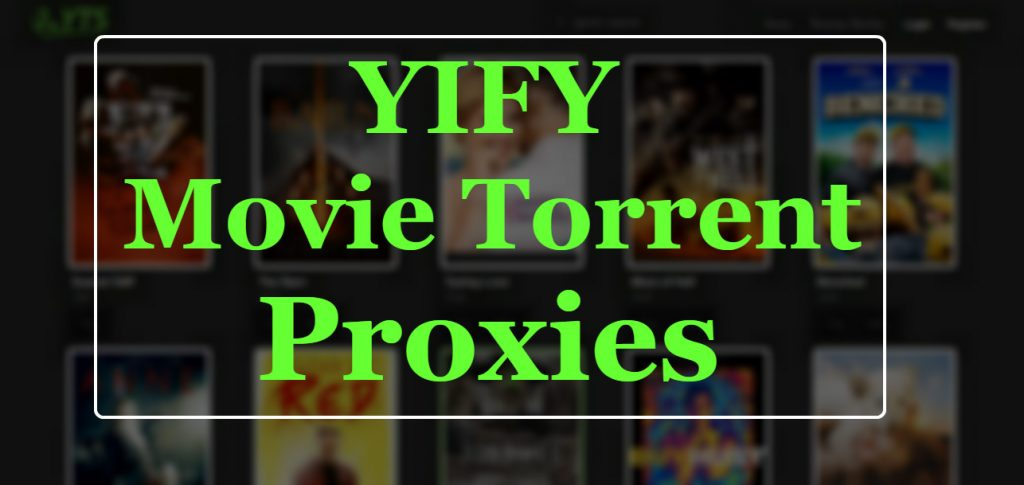 YTS Proxy | List of Best YIFY Movie Torrent Mirror sites