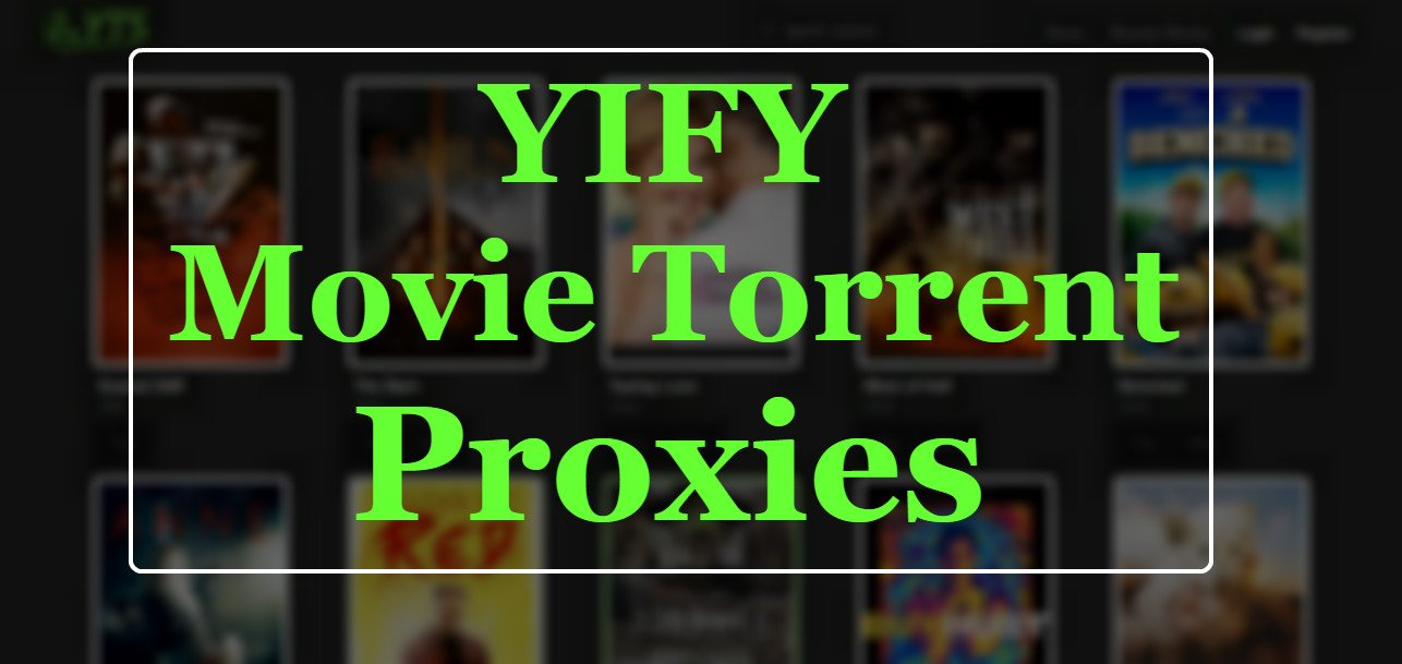 yify movie torrents unblocked proxy mirror sites
