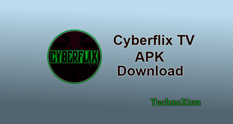 Cyberflix TV APK 3 1 8 Latest Version Download Android