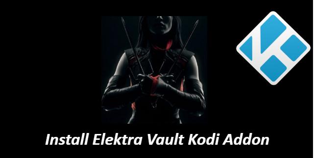 Elektra Vault Kodi Addon