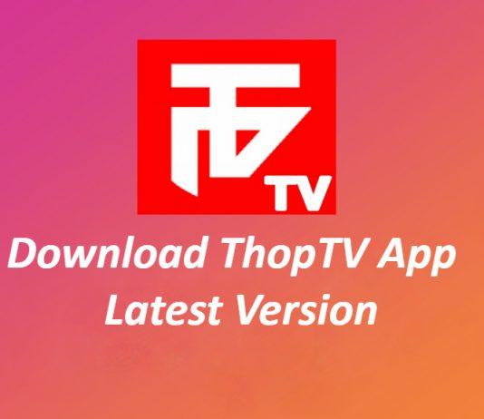 ThopTV APK Download (2019) Live TV App for Android/FireStick